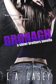 Bronagh - Slater Brothers ebook by L.A. Casey