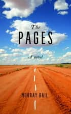 The Pages ebook by Murray Bail