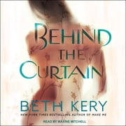 Behind the Curtain audiobook by Beth Kery