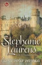 Cuatro bodas por amor - Damas y libertinos (3) ebook by Stephanie Laurens