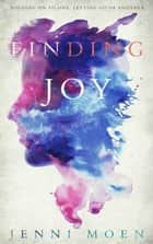 Finding Joy (The Joy Series Book 2) ebook by Jenni Moen