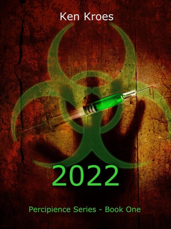 2022 - Percipience ebook by Ken Kroes