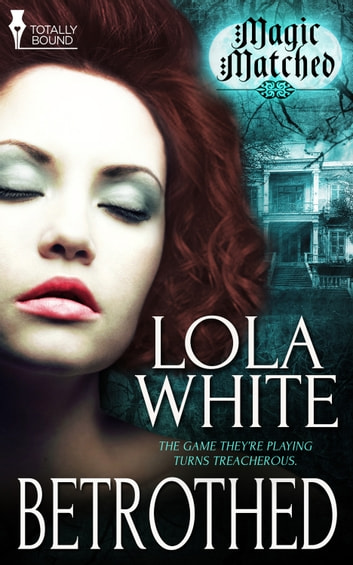 Betrothed ebook by Lola White