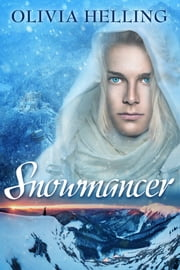 Snowmancer ebook by Olivia Helling
