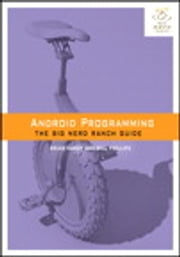 Android Programming - The Big Nerd Ranch Guide ebook by Brian Hardy,Bill Phillips