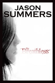 The Breathless ebook by Jason Summers