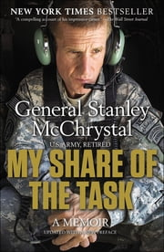 My Share of the Task - A Memoir ebook by General Stanley McChrystal