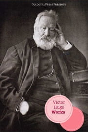 The Works Of Victor Hugo ebook by Victor Hugo