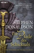 Die Pfade des Schicksals - Die Chroniken von Thomas Covenant - Roman ebook by Wulf Bergner, Stephen R. Donaldson