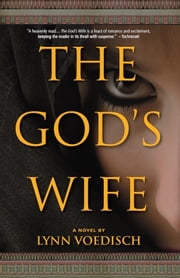 The God's Wife ebook by Lynn Voedisch