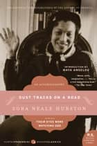 Dust Tracks on a Road ebook by Zora Neale Hurston
