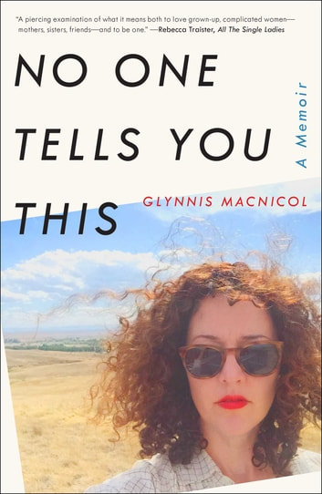 No One Tells You This - A Memoir ebook by Glynnis MacNicol