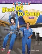 Fun and Games: Blast Off to Camp: Time: Read-along ebook ebook by Chryste L. Berda