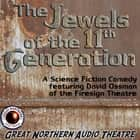 The Jewels of the 11th Generation audiobook by