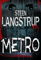 Metro ebook by Steen Langstrup