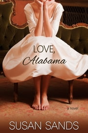 Love, Alabama ebook by Susan Sands