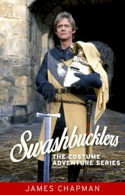 Swashbucklers - The costume adventure series ebook by