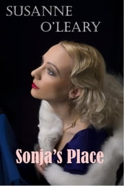 Sonja's Place ebook by Susanne O'Leary