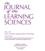 Design Education - A Special Issue of the Journal of the Learning Sciences ebook by Wendy C. Newstetter