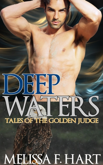 Deep Waters ebook by Melissa F. Hart