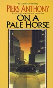 On a Pale Horse ebook by Piers Anthony