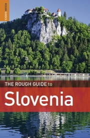 The Rough Guide to Slovenia ebook by Darren (Norm) Longley