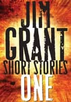 Jim Grant Short Stories #1 ebook by Colin Campbell