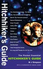 The Hitchhiker's Guide: The Pocket Essential Guide eBook by M.J. Simpson