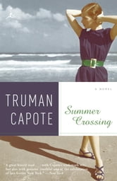 Summer Crossing - A Novel ebook by Truman Capote