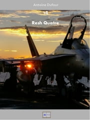 Resh Quatre ebook by Antoine Dufour