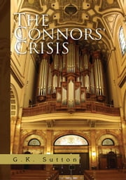 The Connors' Crisis ebook by G.K. Sutton