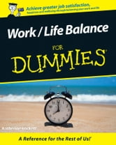 Work / Life Balance For Dummies ebook by Katherine Lockett