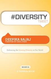 #DIVERSITYtweet Book01 ebook by Deepika Bajaj, Edited by Rajesh Setty