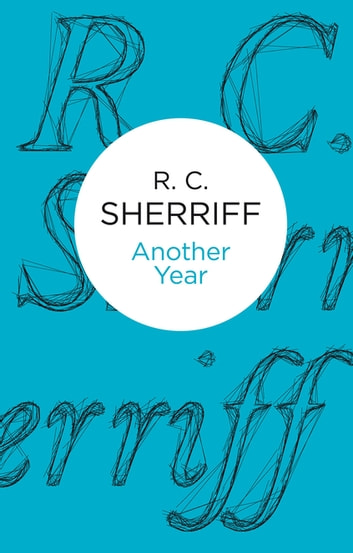 Another Year ebook by R. C. Sherriff
