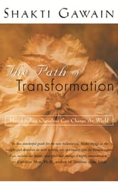 Path of Transformation ebook by Shakti Gawain