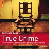 The Rough Guide to True Crime ebook by Cathy Scott