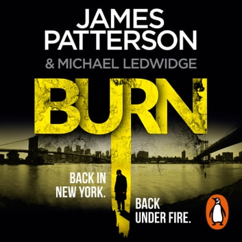 Burn - (Michael Bennett 7) livre audio by James Patterson