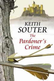 The Pardoner's Crime ebook by Keith Souter