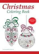 A Christmas Coloring Book for Adults - Adult Coloring Books, #2 ebook by Coloring Books for Grown-Ups