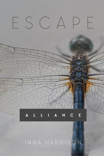 Escape - Alliance, #1 ebook by inna hardison