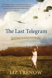 The Last Telegram ebook by Liz Trenow
