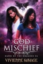 God of Mischief ebook by Vivienne Savage