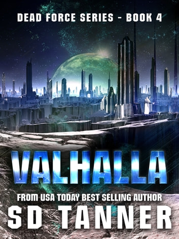 Valhalla - Dead Force series Book 4 ebook by SD Tanner