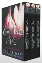 Calling Me: The Complete Series ebook by