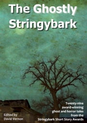 The Ghostly Stringybark ebook by David Vernon