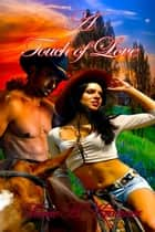 A Touch Of Love ebook by