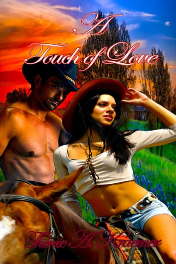 A Touch Of Love ebook by Therese A Kraemer