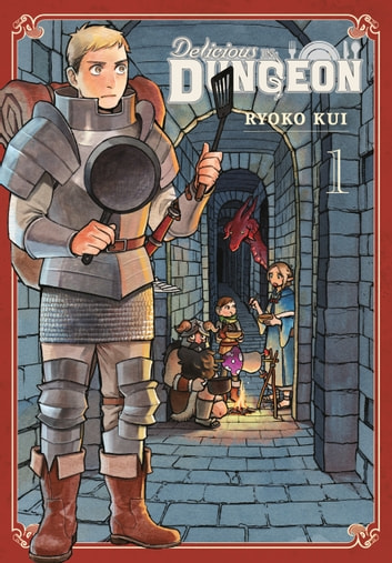 Delicious in Dungeon, Vol. 1 ebook by Ryoko Kui