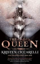 The Caged Queen - Iskari Book Two eBook by Kristen Ciccarelli