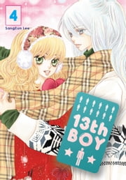 13th Boy, Vol. 4 ebook by SangEun Lee